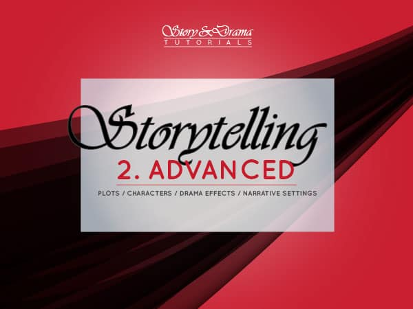 Storytelling 2 – Advanced