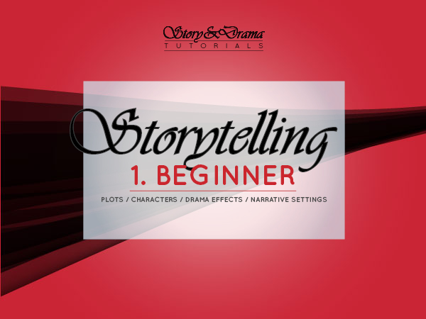 Storytelling - 1. Essentials